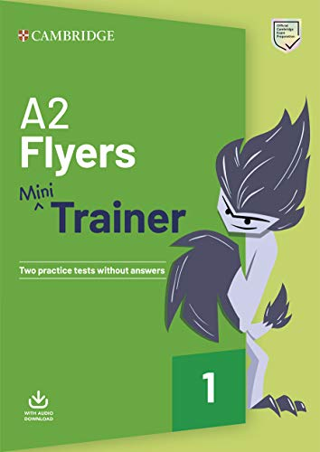 A2 Flyers Mini Trainer. Practice Tests with Audio Download. (Fun Skills)