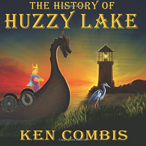 The History of Huzzy Lake