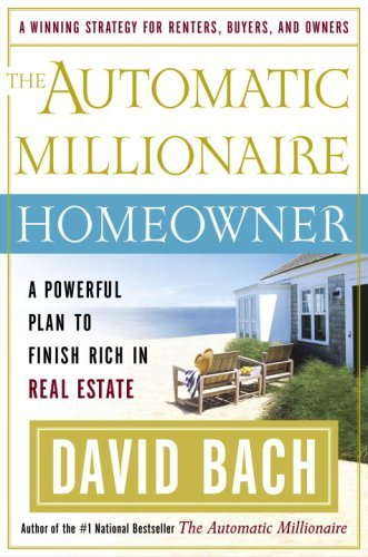 The Automatic Millionaire Homeowner: A Powerful Plan to Finish Rich in Real Estate (English Edition)