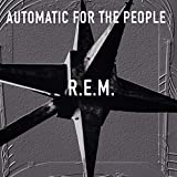 Automatic For The People (25º Aniversario) [Vinilo]